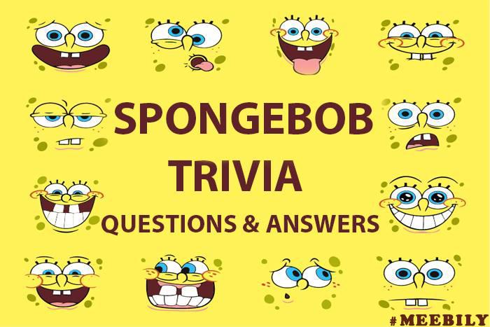 SpongeBob Trivia Questions & Answers - Meebily