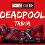 deadpool trivia question and answers