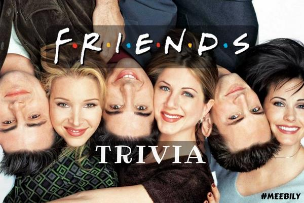 friends trivia question and answers