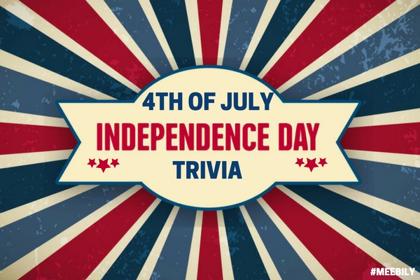 Fourth of July Trivia Questions & Answers