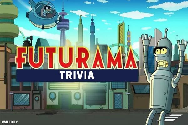 Futurama Trivia Question & Answers