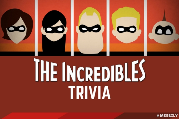 The Incredibles Trivia Questions & Answers