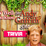 Andy Griffith Trivia Questions & Answers Quiz Game