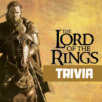 Lord of the Rings Trivia questions & answers quiz game