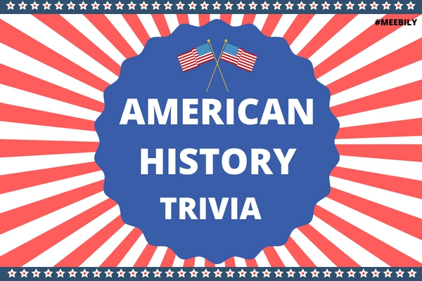 American History Trivia Questions & Answers Quiz Game