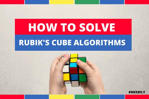 How to solve rubiks cube algorithms 2x2, 3x3, 4x4