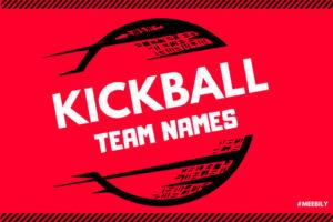 Kickball Team Names