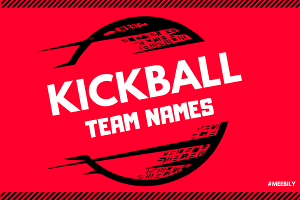 Kickball Team Names