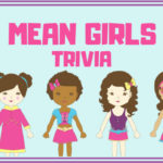 Mean Girls Trivia Questions & Answers Quiz Game
