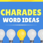 Charades Words Game Ideas