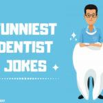 Funniest Dentist Jokes for kids & adults