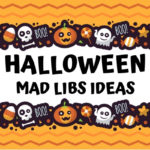 Halloween Mad Libs Ideas