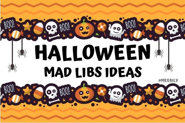 Halloween Mad Libs Ideas