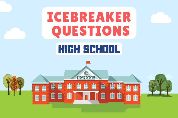 Icebreaker Questions for High School Students