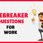 Icebreaker Questions for Workplace