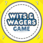 Wits & Wagers Questions Game Ideas