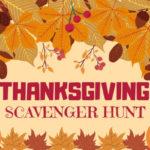 Thanksgiving Scavenger Clue Hunt Ideas