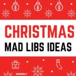 Christmas Mad Libs Game Ideas
