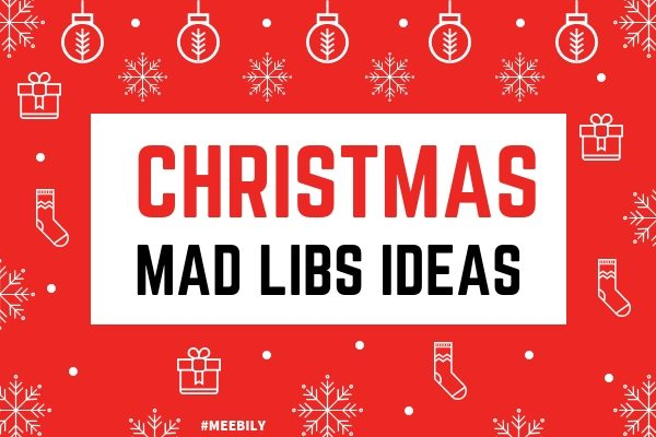 Christmas Mad Libs Game Ideas