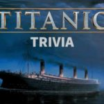 Titanic Movie Trivia Questions & Answers