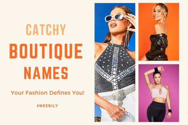 Unique Trendy & Catch Boutique Names