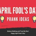April Fool's Day Prank Ideas